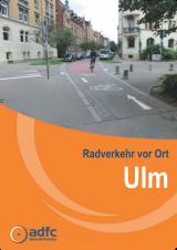 Radverkehr vor Ort Ulm