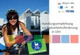 Handlungsempfehlungen zur Radverkehrsförderung in Ulm